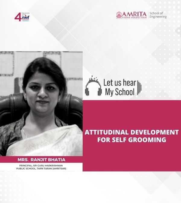 Let us Hear!My School, Mrs. Ranjith Bhatia, Attitudinal Development for self grooming