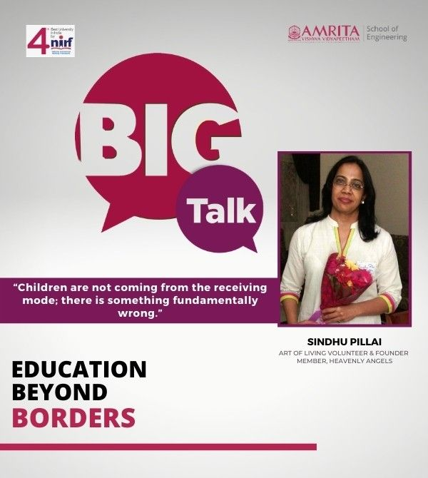 Big Talk, Mrs. Sindhu Pillai, Education Beyond Borders