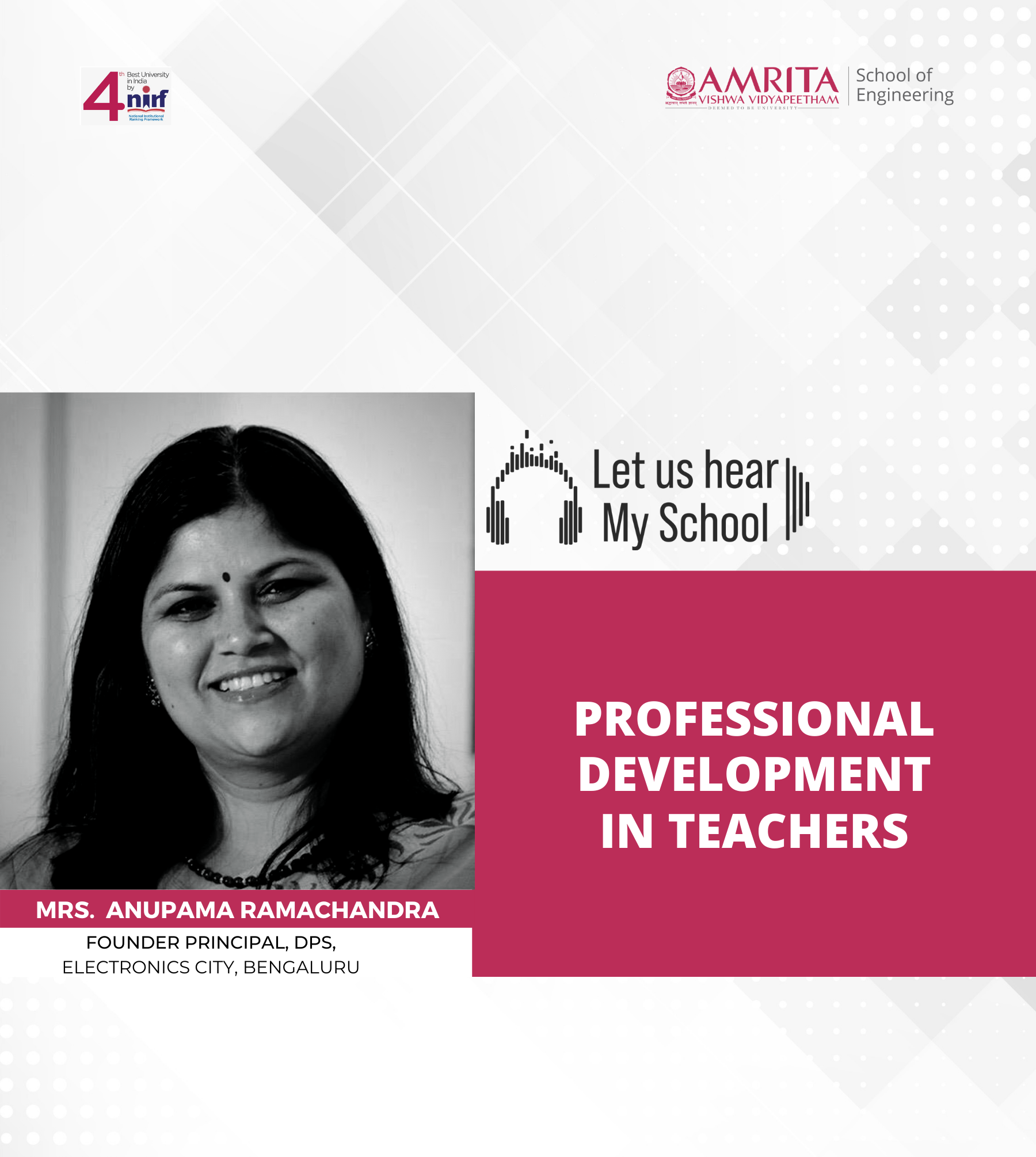 Let us hear! My School! Mrs. Anupama Ramachandra, Professional Development in Teachers