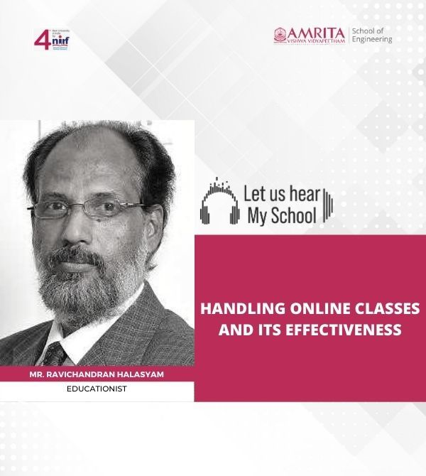 Let us Hear! My School, Mr. Ravichandran Halasyam, Handling Online Classes and Its Effectiveness