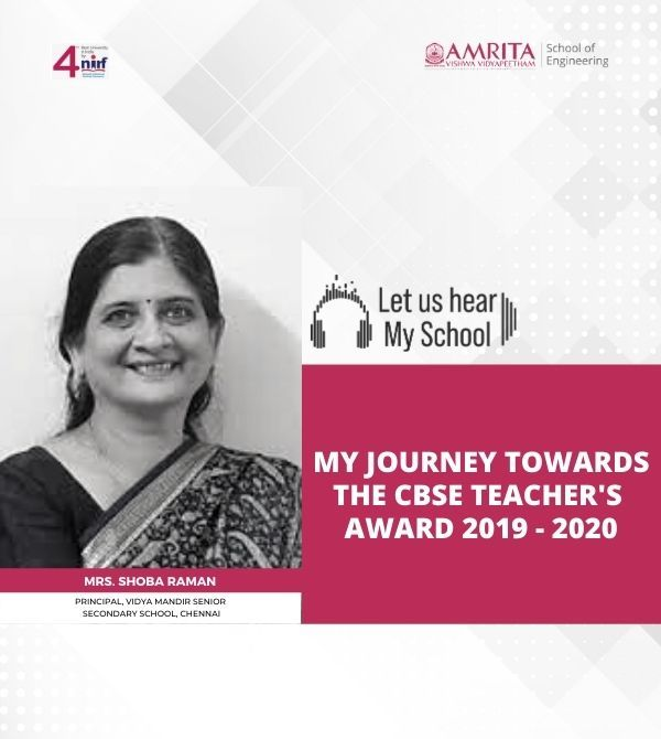 Let us hear! My School! Mrs. Shoba Raman, My journey towards the CBSE Teachers Awards 2019-2020
