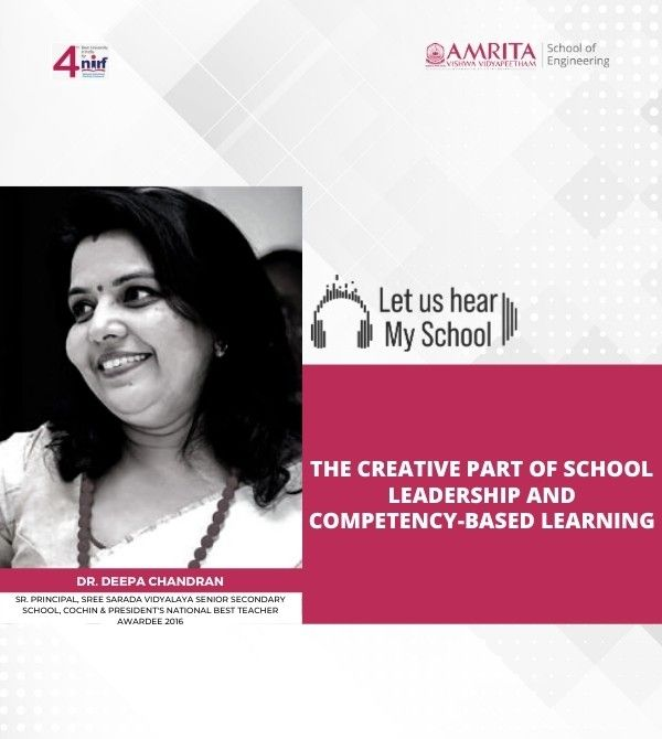 Let Us Hear! My School!, Dr. Deepa Chandran, The creative part of school leadership