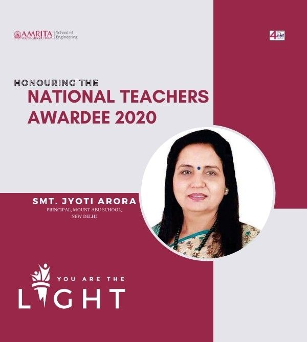 You are the Light - Honouring the National Teachers Awardee 2020,  Smt. Jyoti Arora