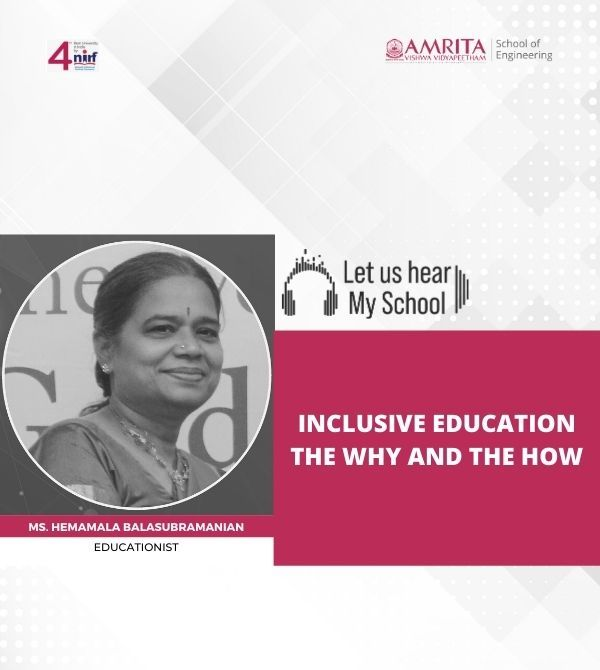 Let Us Hear! My School! Inclusive Education – The Why And The How, Hemamala Balasubramanian