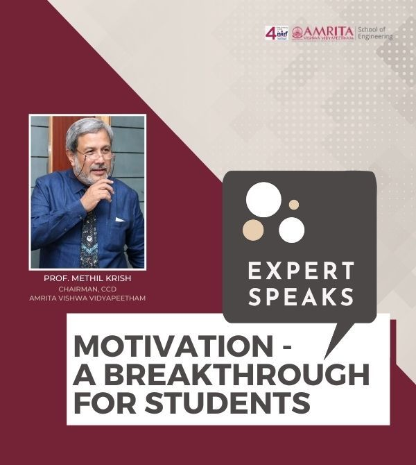The Motivating Breakthrough for Students | Prof. Methil Krish