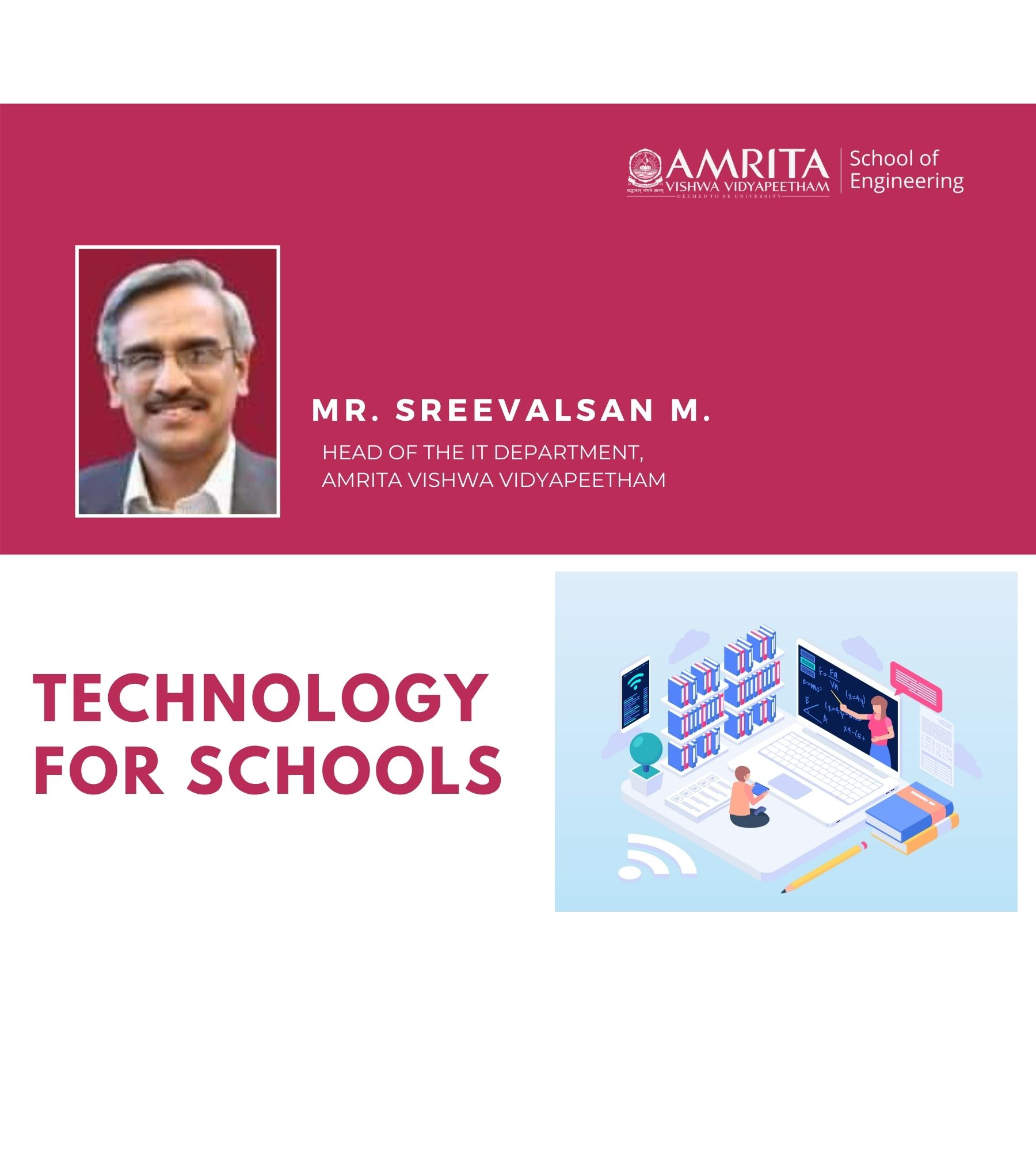 Technology for Schools - Mr. Sreevalsan M